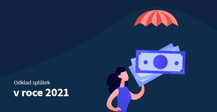 Odklad splátek v roce 2021